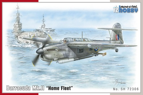 "Special Hobby 1/72 Barracuda Mk.II ""Home Fleet"" # 72306"