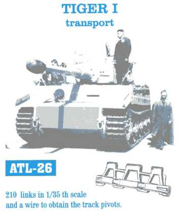 Friulmodel 1/35  TIGER I transport # ATL-26