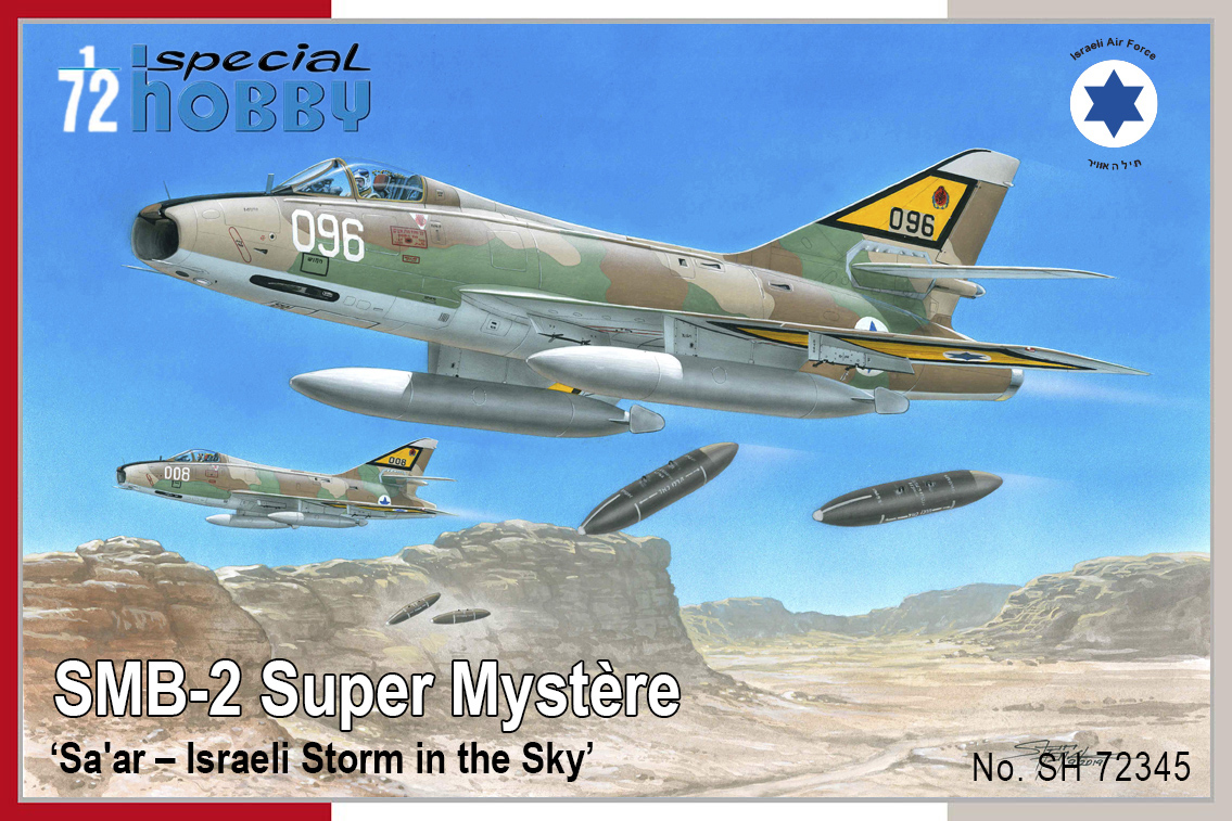 Special Hobby 1\72 Dassault SMB-2 Super Mystere 'Sa'ar-Israeli Storm in the Sky' # SH72345